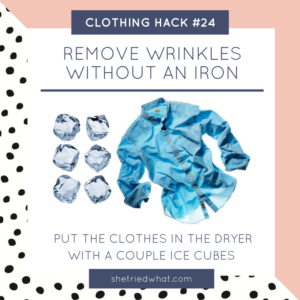 Clothing Hack: Remove Wrinkles without an Iron with Ice Cubes